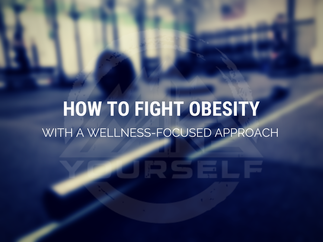 How to Fight Obesity with a Wellness-Focused Approach