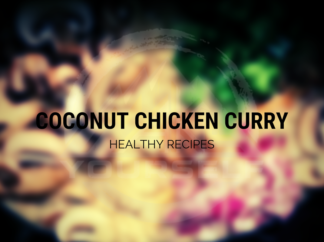 Coconut Chicken Curry: Healthy Recipes