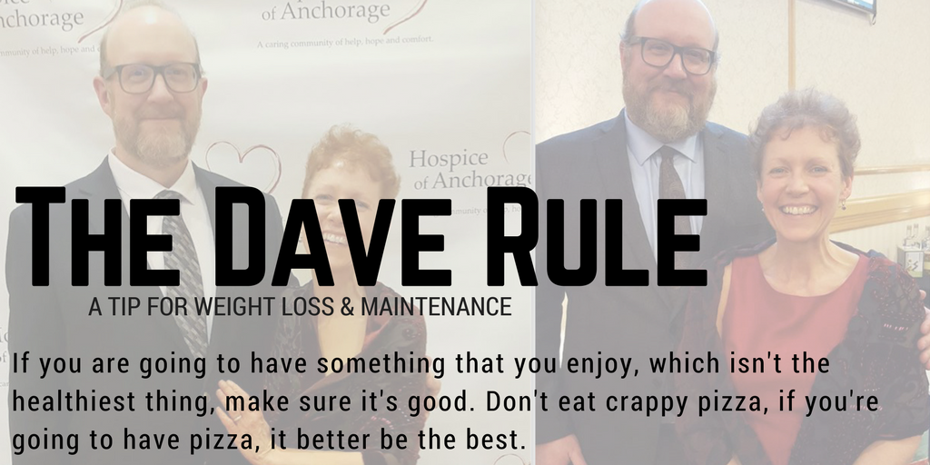 The Dave Rule for weight loss & maintenance