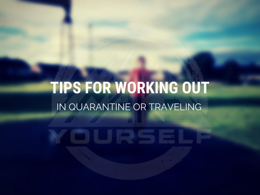 Tips for Working Out in Quarantine or Traveling