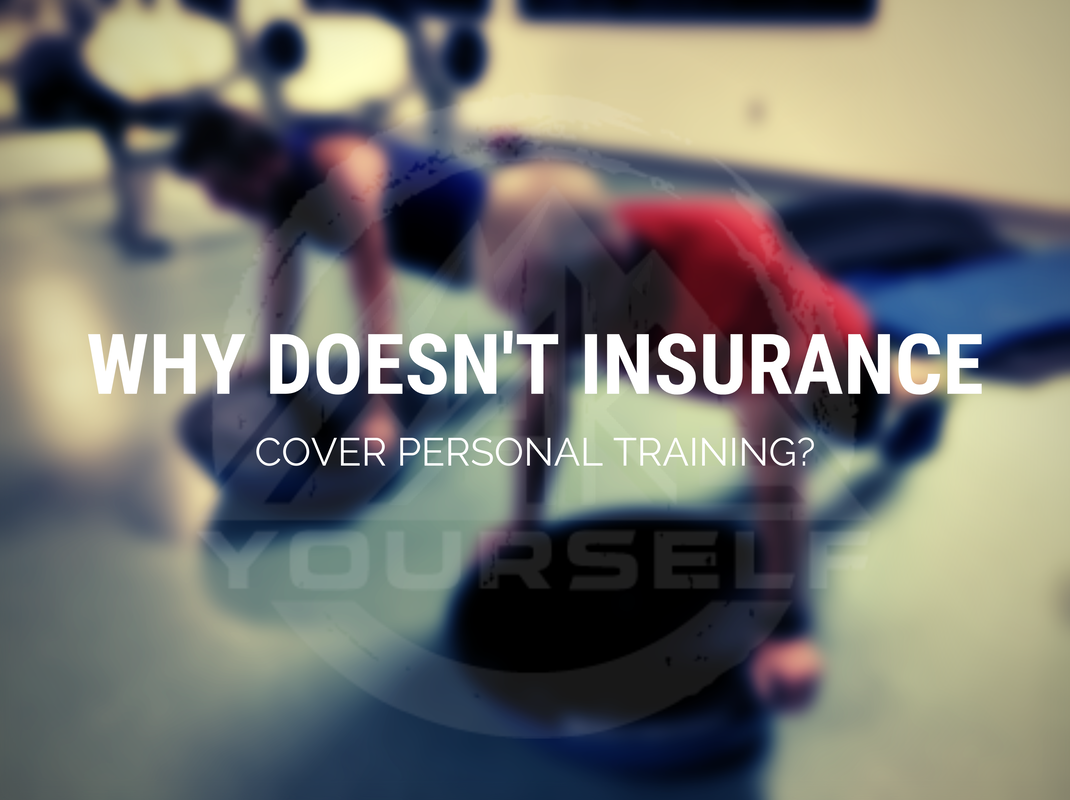 Why Doesn't Insurance Cover Personal Training?